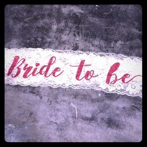 Accessories - Bride To Be Sash